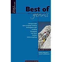 Auswahlführer Best of Genuss Band 1 - Salzburger- & Berchtesgadener Land: Alpine Genussklettereien von 3 bis 7. Chiemgauer Alpen, Loferer & Leoganger ... Hohe Tauern, Dachstein, Salzkammergutberge