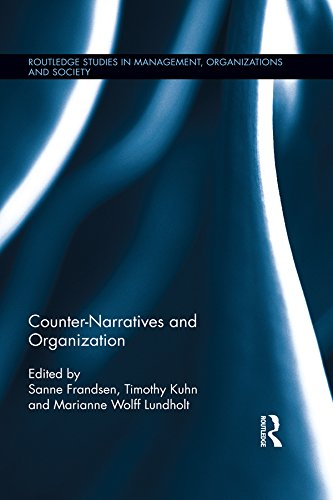 Counter-Narratives and Organization (Routledge Studies in Management, Organizations and Society Book 39) (English Edition)