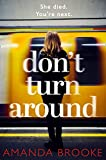 Don't Turn Around: A heart-stopping gripping domestic suspense (English Edition)