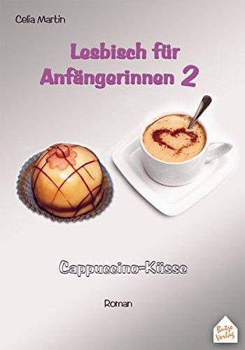 Lesbisch-fr-Anfngerinnen-2-Cappuccino-Ksse