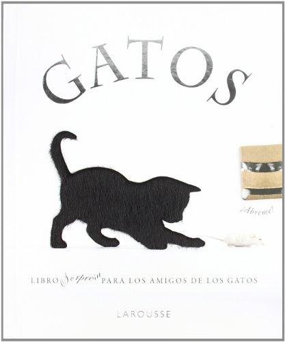Descargar Libro Gatos (Larousse - Libros Ilustrados/ Prácticos - Ocio Y Naturaleza - Ocio) de Unknown