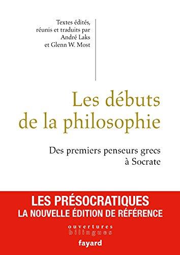 Les débuts de la philosophie (Essais) por André Laks