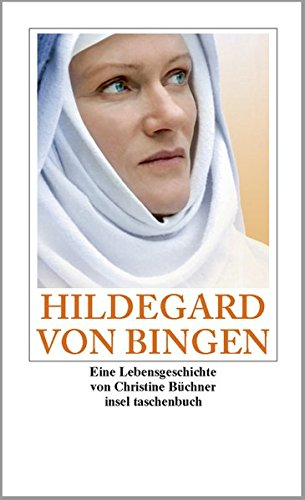 Hildegard von Bingen: Eine Lebensgeschichte (insel taschenbuch)