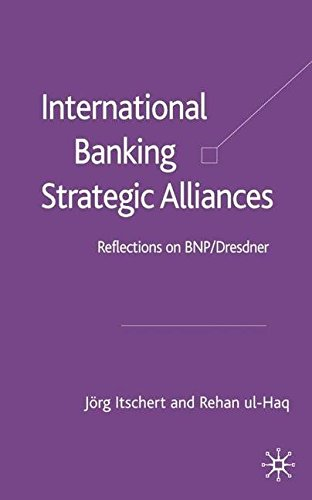 international-banking-strategic-alliances-reflections-on-bnp-dresdner