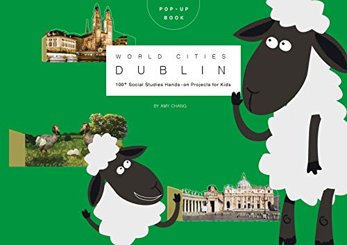 Pop-up world cities  Dublin: 100⁺ World Cities hands-on projects for Creative Kids (English Edition)