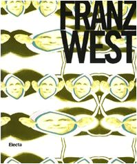 Franz West. Autotheater. Catalogo della mostra (15 maggio-23 agosto 2010). Ediz. illustrata (Cataloghi di mostre)