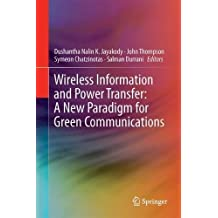 Wireless Information and Power Transfer: A New Paradigm for Green Communications