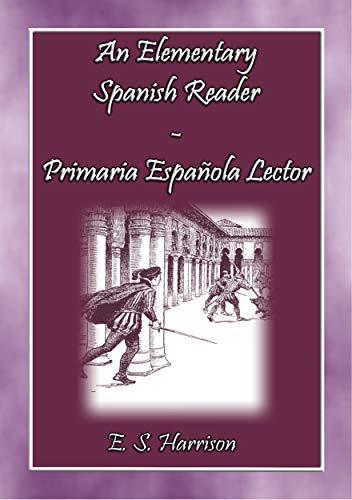 An Elemantary Spanish Reader - Primaria Espanola Lector ...