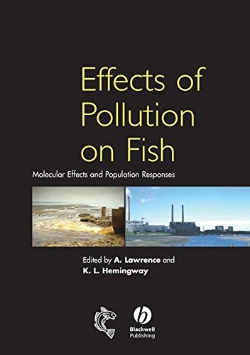 effects-of-pollution-on-fish-molecular-effects-and-population-responses-edited-by-a-j-lawrence-published-on-august-2003
