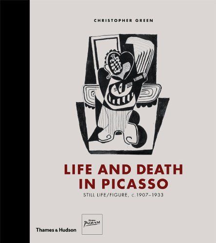 Life and Death in Picasso: Still Life / Figure, c. 1907-1933: Picasso Figures and Still Life