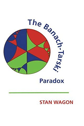 The Banach-Tarski Paradox (Encyclopedia of Mathematics and its Applications) by Stan Wagon (1993-09-24)