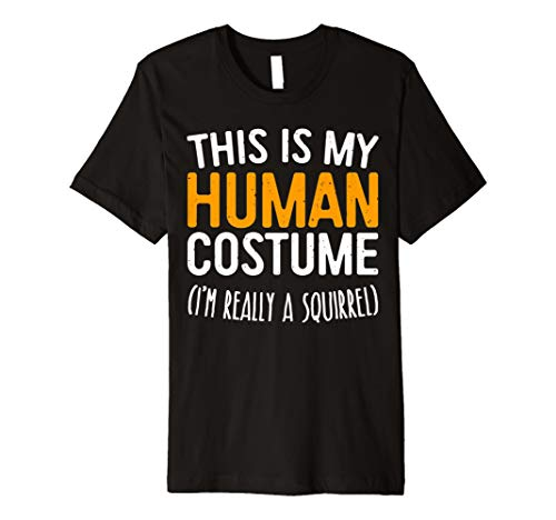 This Is My Echthaar Kostüm Ich bin wirklich ein Eichhörnchen T-Shirt