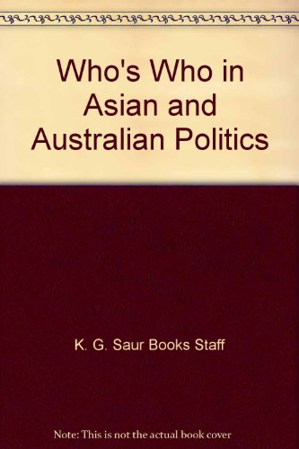 Who's Who in Asian and Australian Politics