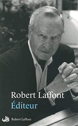 Éditeur par Robert LAFFONT