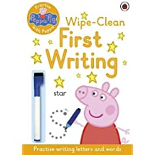 Peppa Pig: Practise with Peppa: Wipe-Clean First Writing