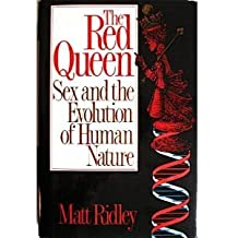 The Red Queen: Sex and the Evolution of Human Nature by Matt Ridley (1994-04-01)
