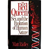 The Red Queen: Sex and the Evolution of Human Nature by Matt Ridley (1994-01-23)