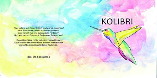 Kolibri: Wie weiß ich, dass ich gut sehen kann? Kinderbuch von Andrea Ziegelmaier