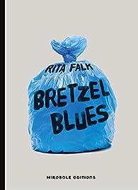 Franz Eberhofer, tome 2 : Bretzel Blues par Rita Falk