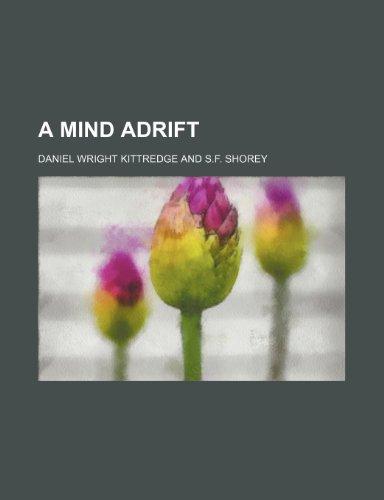 A Mind Adrift