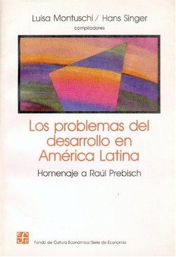 Problemas del desarrollo en América latina, los
