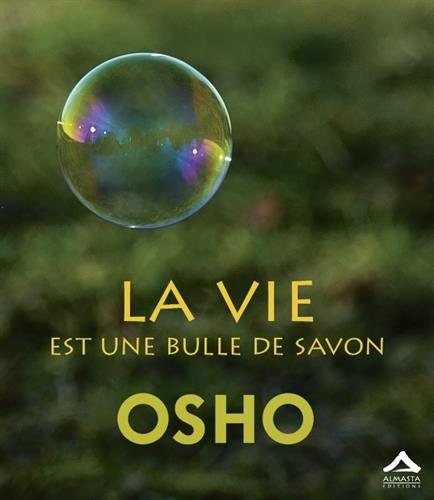 Vie est une bulle de savon (La)