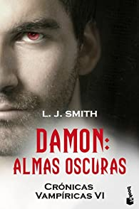 Damon. Almas oscuras: Crónicas vampíricas VI par  L. J. Smith