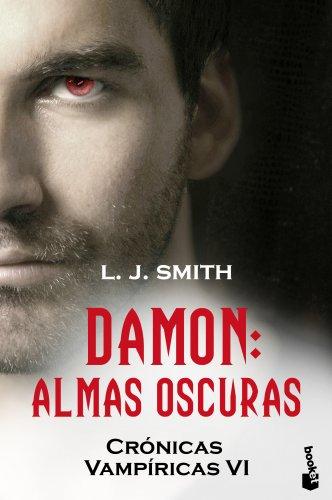 Damon. Almas oscuras: Crónicas vampíricas VI (Booket Logista)