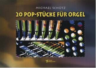 20 POP STUECKE FUER ORGEL -