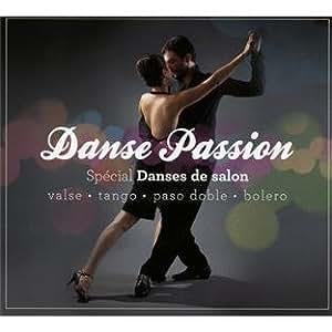 Danse passion sp cial danses de salon multi artistes - Musique danse de salon gratuite ...