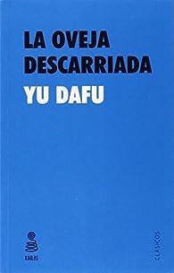 La Oveja Descarriada par Yu Dafu