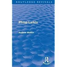 Philip Larkin (Routledge Revivals)
