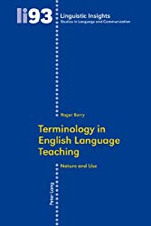 Terminology in English Language Teaching: Nature and Use (Linguistic Insights)