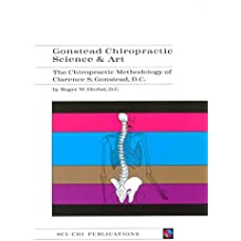 Gonstead Chiropractic Science & Art (English Edition)