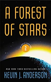 A Forest of Stars: The Saga of the Seven Suns Book 2 (English Edition) par [Anderson, Kevin J.]