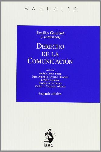 Derecho De La Comunicación - 2º Edición (Manuales (iustel))