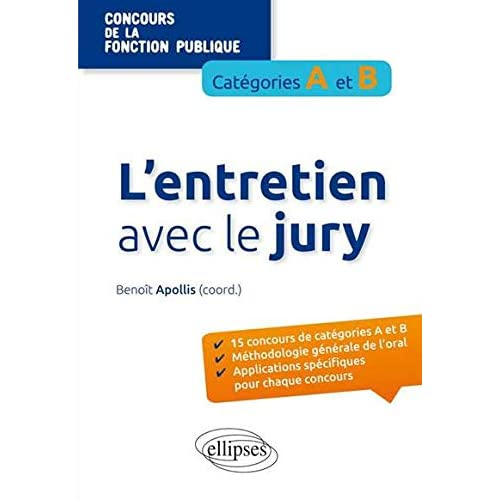 L'Entretien avec le Jury Concours de la Fonction Publique Catégories A et B