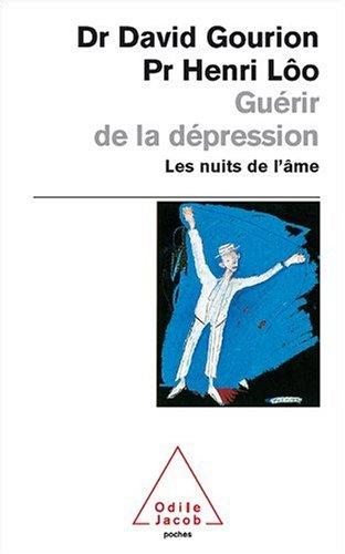 Gurir de la dpression : Les nuits de l'me