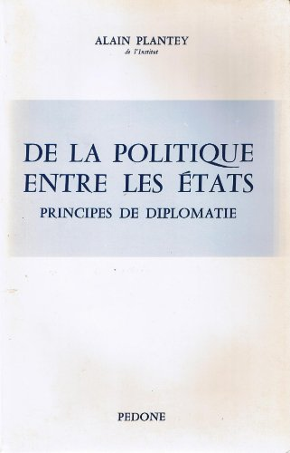 De la politique entre les états: principes de diplomatie