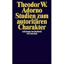 Studien zum autoritären Charakter (suhrkamp taschenbuch wissenschaft)