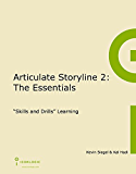 Articulate Storyline 2: The Essentials (English Edition)