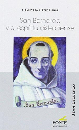 San Bernardo y el espíritu cisterciense (biblioteca cisterciense)
