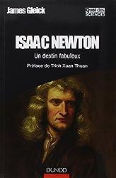 Isaac Newton - Un destin fabuleux