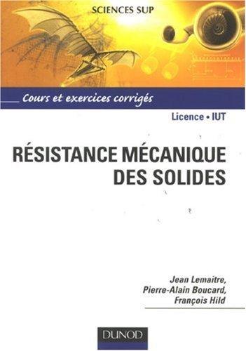 Rsistance mcanique des solides : Matriaux et structures de Pierre-Alain Boucard (3 octobre 2007) Broch