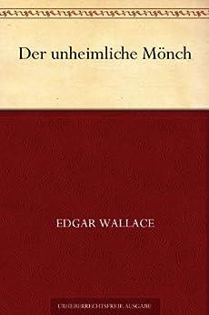 Der unheimliche Mönch von [Wallace, Edgar]