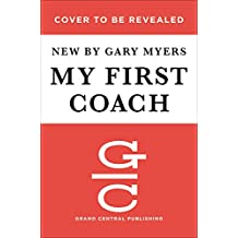My First Coach: Untold Stories of NFL Quarterbacks and Their Dads - Library Edition