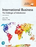 International Business: The Challenges of Globalization plus Pearson MyLab Management with Pearson eText, Global Edition