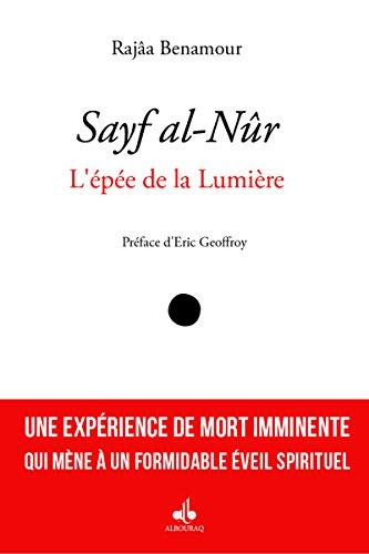 Sayf al-Nûr : L'épée de la Lumière