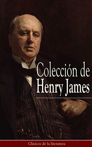 Colección de Henry James: Clásicos de la literatura por Henry James