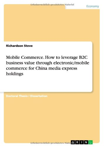 mobile-commerce-how-to-leverage-b2c-business-value-through-electronic-mobile-commerce-for-china-medi